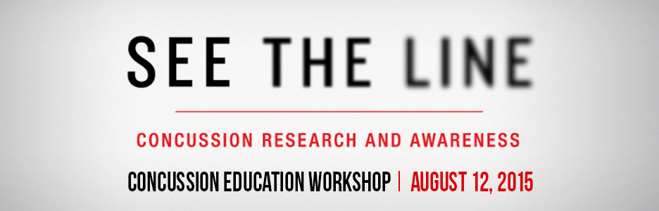 See the Line - Concussion Education Workshop