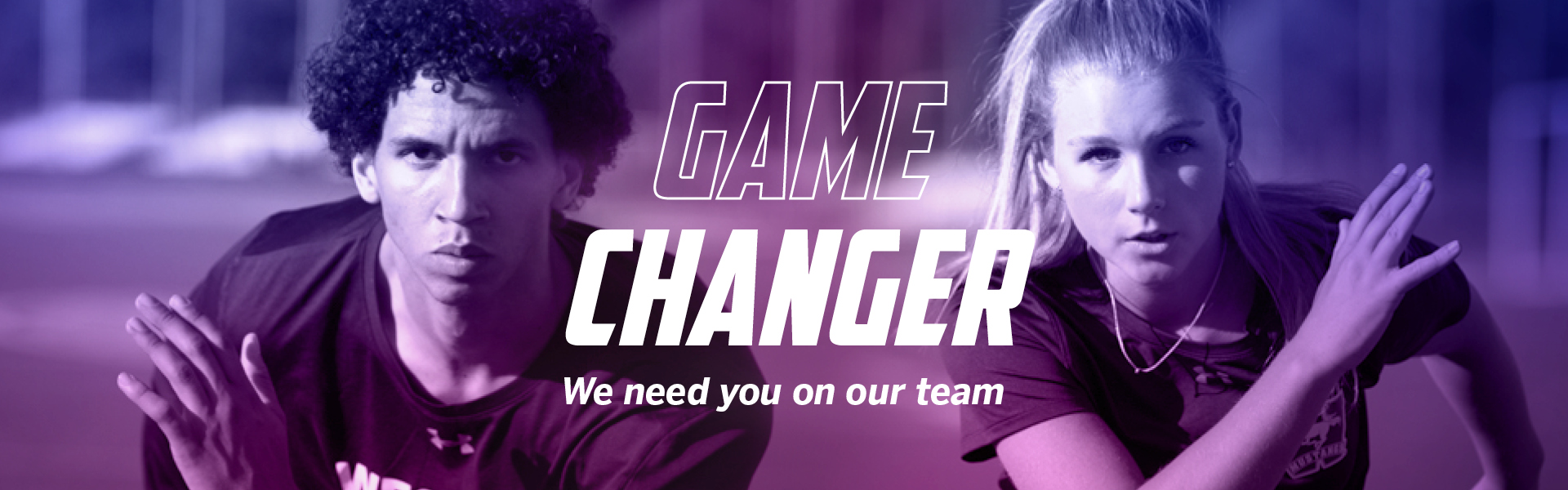 2 Students Athletes - Game Changer - We need you on our team